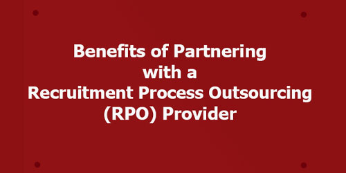 Benefits of Partnering with a RPO Provider